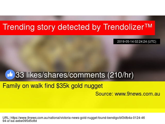 Family on walk find $35k gold nugget