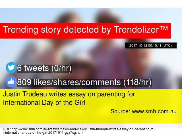 Persuasive Essay Topics For High School Students Justin Trudeau Writes Essay On Parenting For International Day Of The Girl Sample Essays For High School Students also College Essay Paper Format Justin Trudeau Writes Essay On Parenting For International Day Of  Thesis For A Narrative Essay