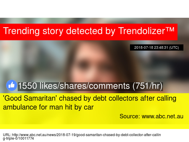 039Good Samaritan039 Chased By Debt Collectors After Calling Ambulance For Man Hit Car