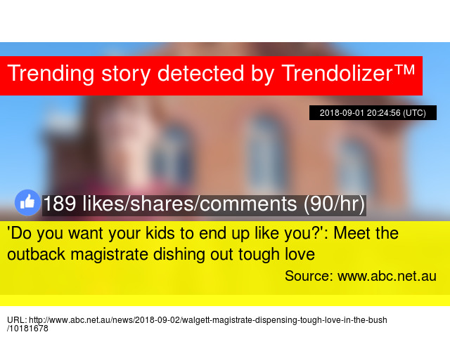 039Do You Want Your Kids To End Up Like You039 Meet The Outback Magistrate Dishing Out Tough Love