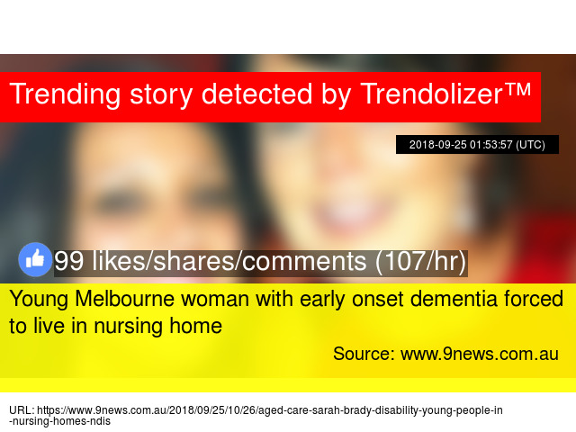 Young Melbourne woman with early onset dementia forced to